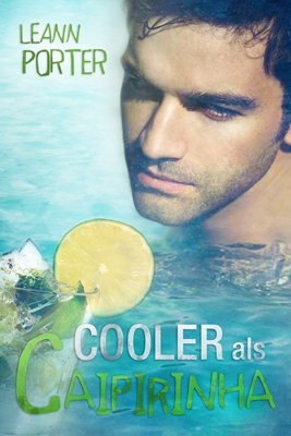 Book Cover: Cooler als Caipirinha