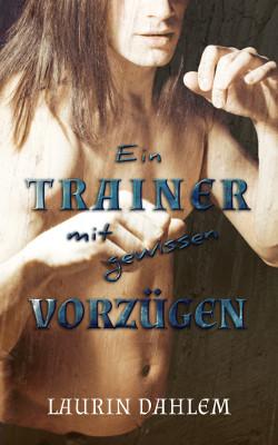 Book Cover: Ein Trainer mit gewissen Vorzügen