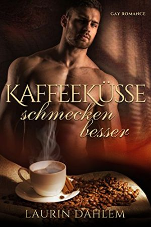 Book Cover: Kaffeeküsse schmecken besser