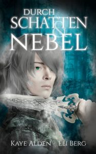 Book Cover: Durch Schatten und Nebel