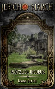 Book Cover: Jericho March – Plötzlich Incubus