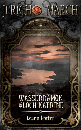 Book Cover: Jericho March – Der Wasserdämon von Loch Katrine