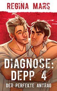 Book Cover: Diagnose: Depp 4: Der perfekte Antrag