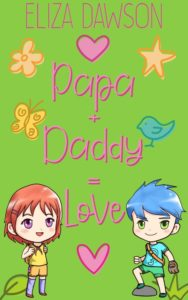 Book Cover: Papa + Daddy = Love