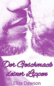 Book Cover: Der Geschmack deiner Lippen