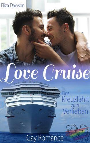 Book Cover: Love Cruise – Eine Kreuzfahrt zum Verlieben
