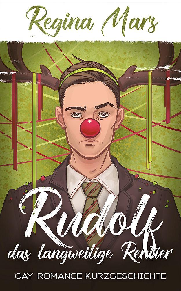 Book Cover: Rudolf, das langweilige Rentier