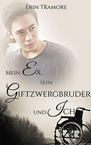 Book Cover: Mein Ex, sein Giftzwergbruder und ich