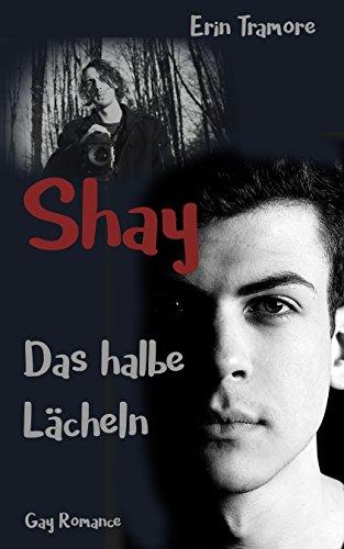 Book Cover: Shay - Das halbe Lächeln