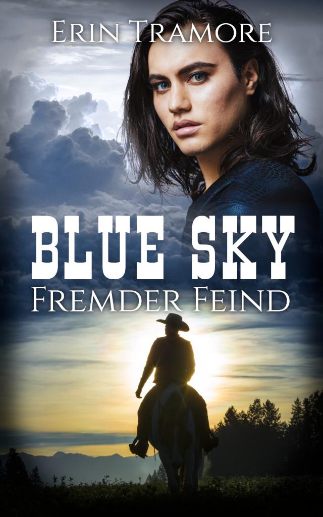 Book Cover: Blue Sky - Fremder Feind