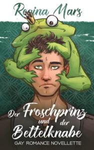 Book Cover: Der Froschprinz und der Bettelknabe