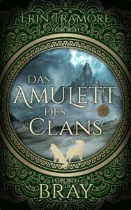 Book Cover: Das Amulett des Clans - Bray